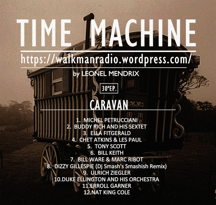Time Machine - CARAVAN - Ep.30 (websize)